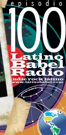 Especial de dos horas y media con lo mejor a través de 100 episodios de Latino Babel Radio
